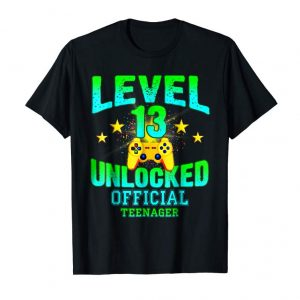 Cool Official Teenager T Shirt Level 13 Unlocked Birthday Gifts
