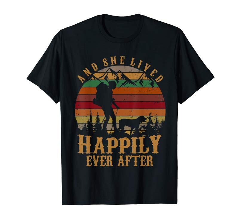 Order Now And She Lived Happily Ever After Hiking T-Shirt For Women