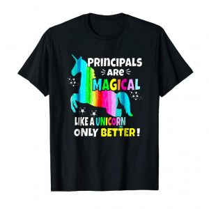 Get Now Principal Are Magical Like A Unicorn Only Better T Shirt