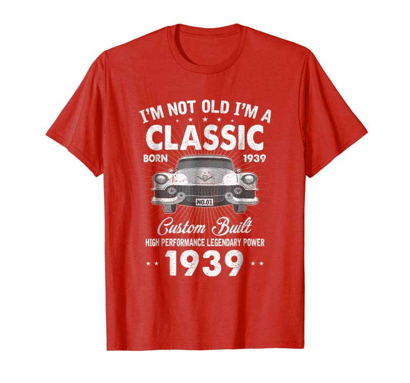 Trends Vintage 80th Birthday T Shirt Im Not Old Classic 1939