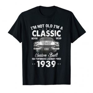 Trends Vintage 80th Birthday T-Shirt I'm Not Old I'm Classic 1939