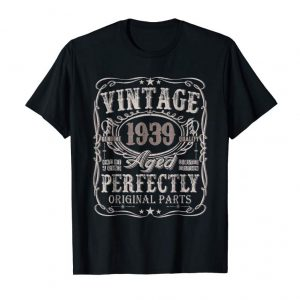 Get 80 Years Old 1939 Vintage 80th Birthday T Shirt Decorations