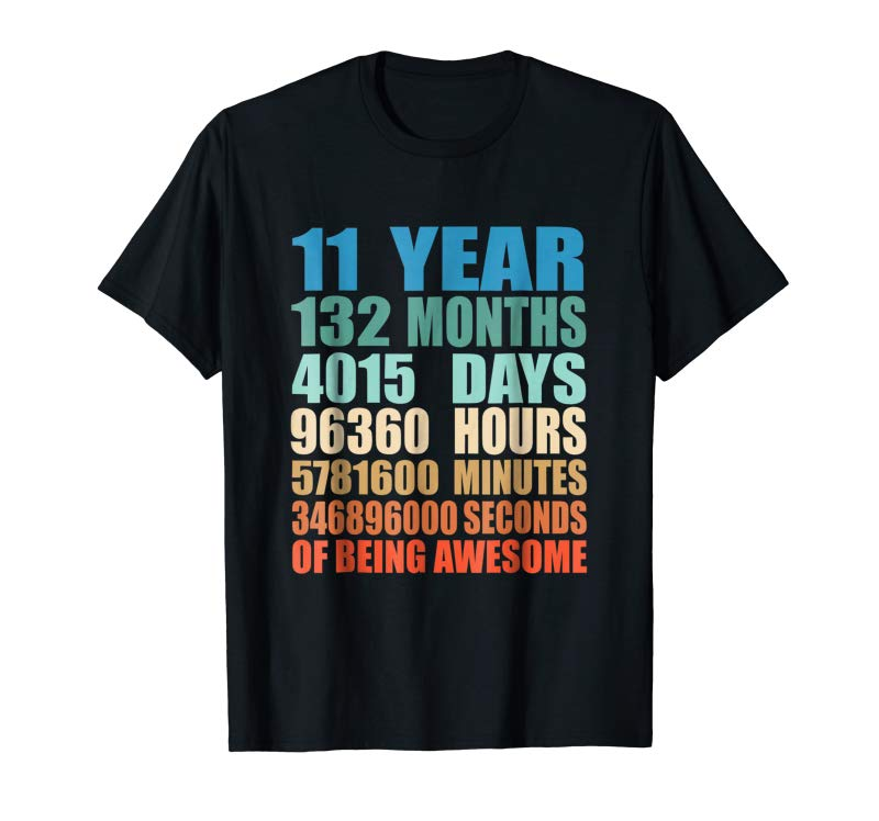 Buy Now 11 Years Old 11th Birthday Vintage Retro T-Shirt 132 Months