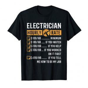 Buy Funny Electrician Gifts - Electrician Hourly Rate T-Shirt