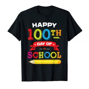Order Happy 100th Day Of School T-Shirt For Teacher Student Gift