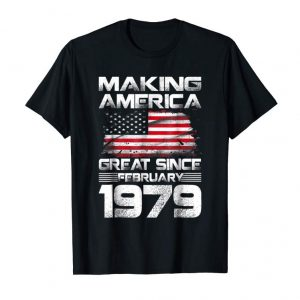 Trends Making America Great Since February 1979 40th Birthday Gift