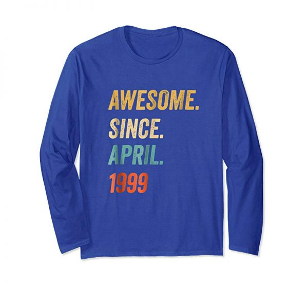 Order Now Awesome Since April 1999 T Shirt Vintage