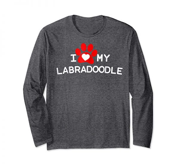 Get Now I Love My Labradoodle Shirt - Labradoodle Dog T-Shirt