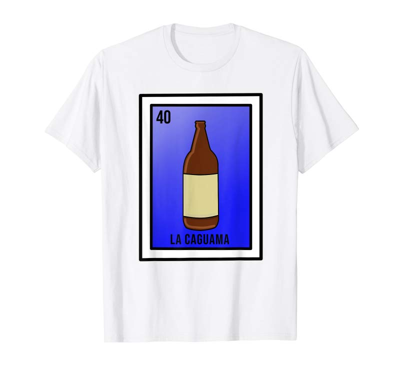 Buy Funny Mexican Loteria Card Caguama Beer T Shirt