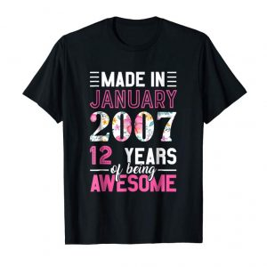 Order Made In January 2007 12th Birthday Shirt January Girl Tshirt
