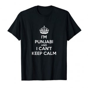 Trends I'm Punjabi And I Can't Keep Calm Desi T-shirt