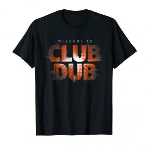 Get Now Welcome To Club Dub T Shirts