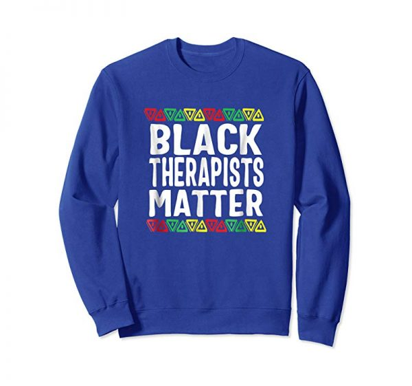 Get Black Therapists Matter T-Shirt History Month