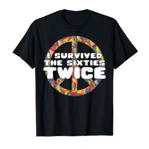 Trending I Survived The 60s Twice T-Shirt 60s Birthday T-Shirt Gift