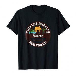 Cool Red For Ed Shirt Los Angeles CA Student TShirt