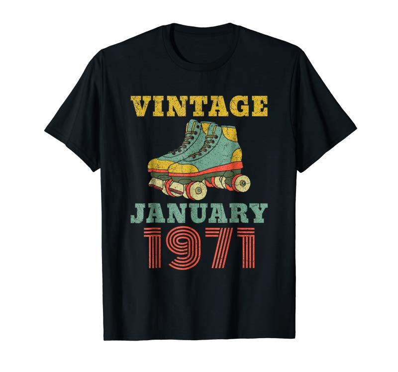 Get Now Retro Vintage January 1971 Shirt 48th Birthday Decorations