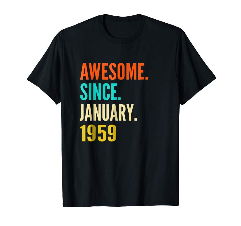 Cool Born In January 1959 60th Birthday Gift 60 Years Old Tshirt