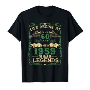 Trends Life Begins At 60 Born In 1959 The Year Of Legends T-shirt