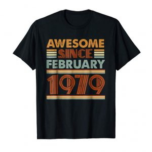 Buy Vintage Awesome Since February 1979-40th Birthday Shirt Gift