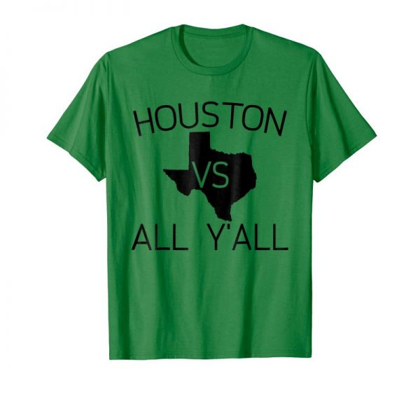 Get Now Houston Vs All Y'all T Shirt - Texas Football T Shirt