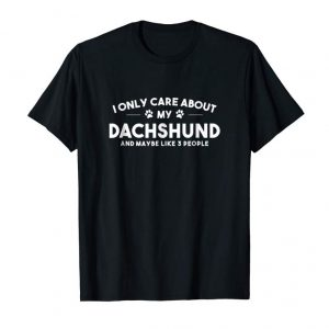 Trending I Only Care About My Dachshund And Maybe Like 3 People