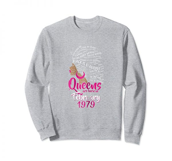 Buy Womens Queens Are Born In FEBRUARY 1979 40th Birthday Women T-Shirt