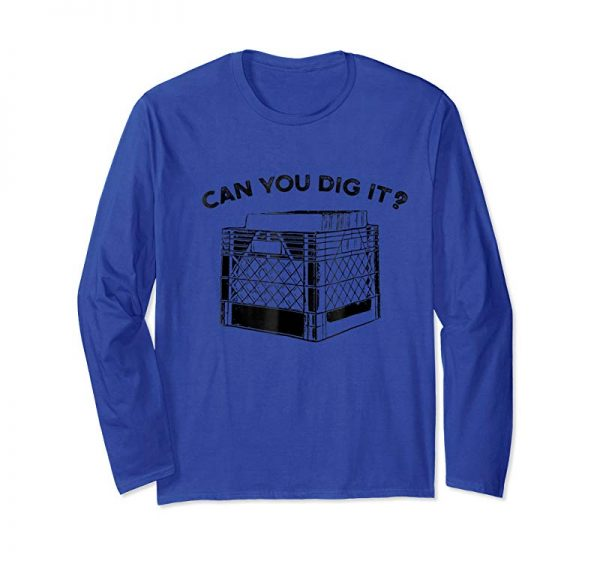 Order Now Can You Dig It Vinyl Record Crate Graphic T Shirt Music Love