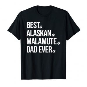 Cool Mens Best Alaskan Malamute Dad Ever Shirt, Alaskan Malamute Dad