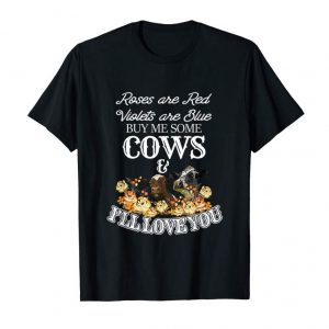 Trends Roses Are Red Violets Are Blue Buy Me Some Cows & I'll Love
