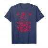 Buy Now So Tell Me What You Want What You Really Really Want Unisex T-Shirt