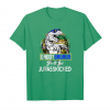 Order Now Mens Don't Mess With Daddysaurus You'll Get Jurasskicked Tshirt Unisex T-Shirt