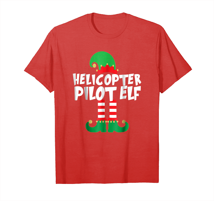 f0df390a Order Now Helicopter Pilot Elf Matching Family Funny Christmas Tshirt  Unisex T-Shirt