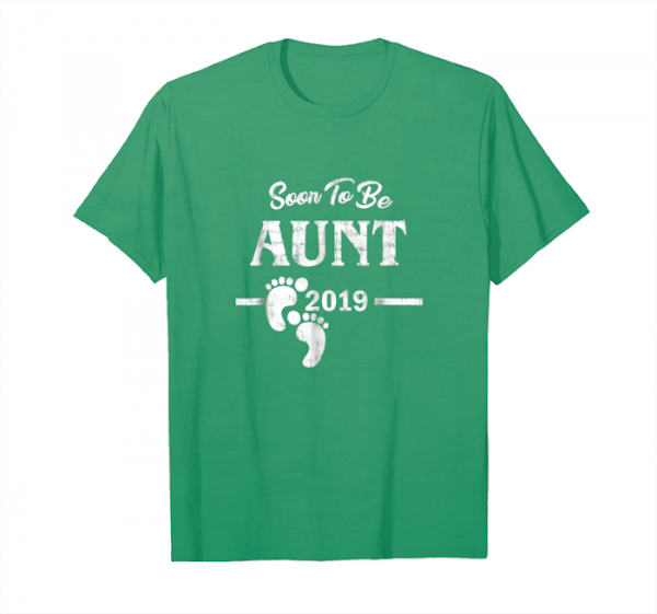 Trending Funny Soon To Be Aunt New Baby 2019 Mothers Day Gifts Unisex T-Shirt