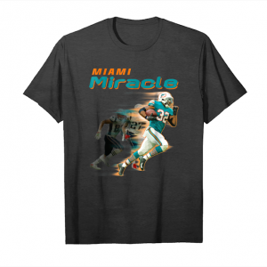 Get Miami Miracle Funny Miami Football Dolphins T Shirt For Fans_1 Unisex T-Shirt