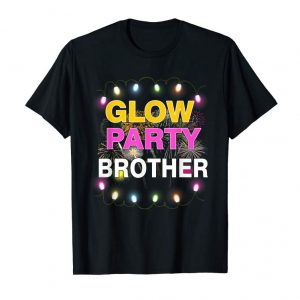 Order Now Glow Party Brother Shirt Pink Yellow Green Led Light