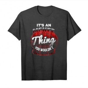 Trending It's A Mckee Thing You Wouldn't Understand Name T Shirt Unisex T-Shirt