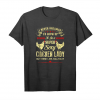 Get Be A Super Sexy Cool Chicken Lady Funny T Shirt Unisex T-Shirt
