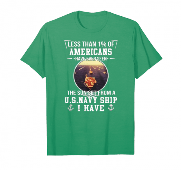 Buy Less Than 1 Of Americans Have Ever Seen The Sunset From A Us Navy Ship T Shirts Unisex T-Shirt