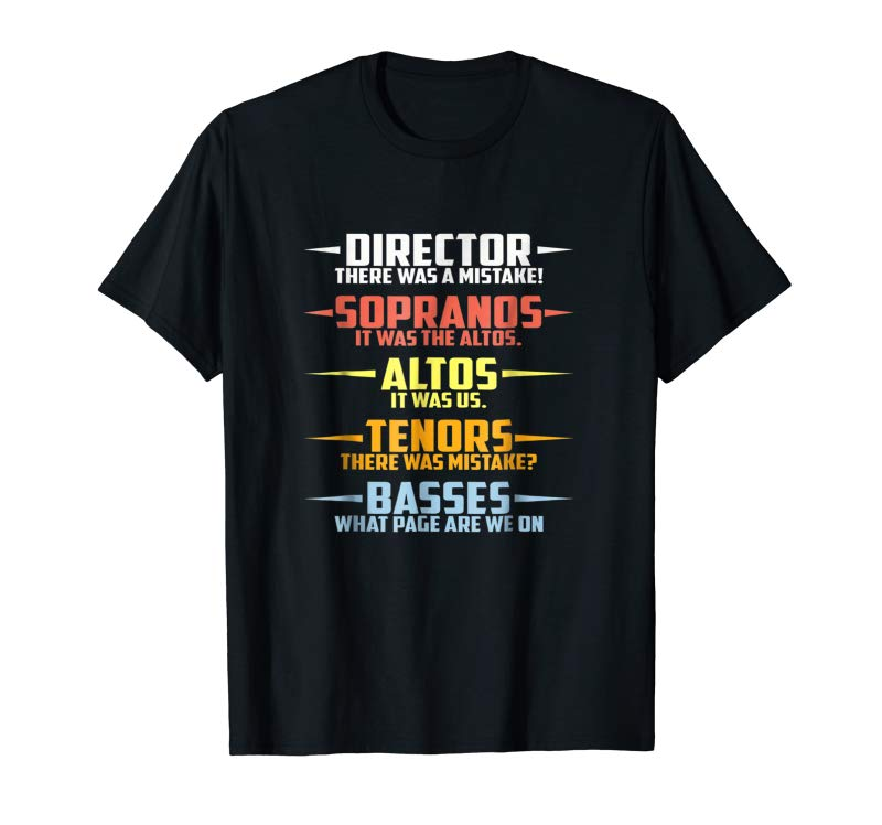 Get Now Mens Choir Director There Was A Mistake Shirt
