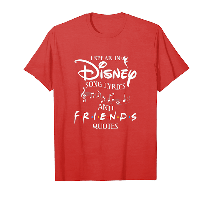 cool i speak in disney song lyrics and friends quotes shirts