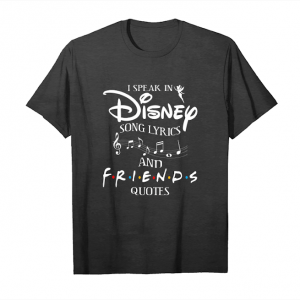 Cool I Speak In Disney Song Lyrics And Friends Quotes Shirts Unisex T-Shirt