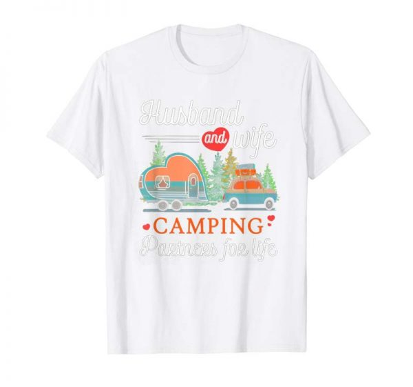 Buy Now Husband And Wife Camping Partners For Life T Shirt