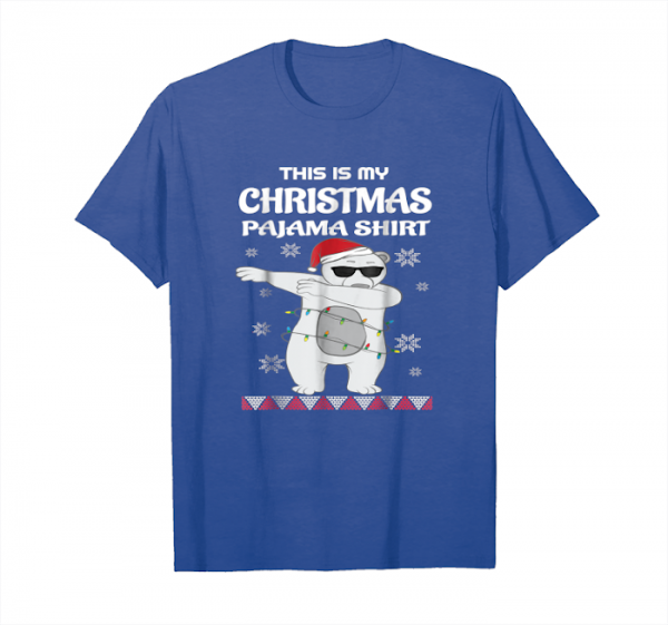 Order This Is My Christmas Pajama Shirt Dabbing Polar Bear Tee Unisex T-Shirt