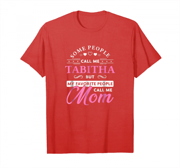 Cool Tabitha Name Shirt   Personalized Mothers Day Gift Tshirt Unisex T-Shirt