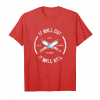 Trending Fire Forged Knife Sword T Shirt It Will Cut Cool Gift Unisex T-Shirt