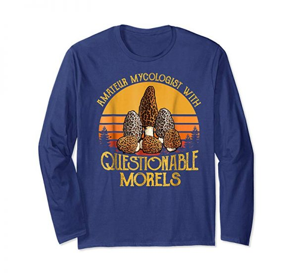 Get Amateur Mycologist With Questionable Morels Shirt Gift Retro