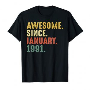 Buy 28th Birthday Gifts Shirt Vintage Awesome Since January 1991