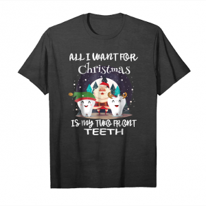 Trending All I Want For Christmas Is My Two Front Teeth Xmas Tshirt Unisex T-Shirt