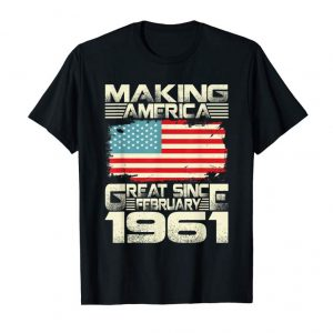 Order Now February 1961 58 Years Old 58th Birthday Gift 1961 Yrs Shirt