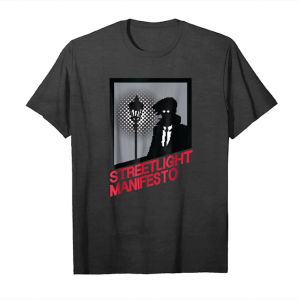 Get Now We All So Love Streetlight Show T Shirt 2018 Cool Manifesto_1 Unisex T-Shirt